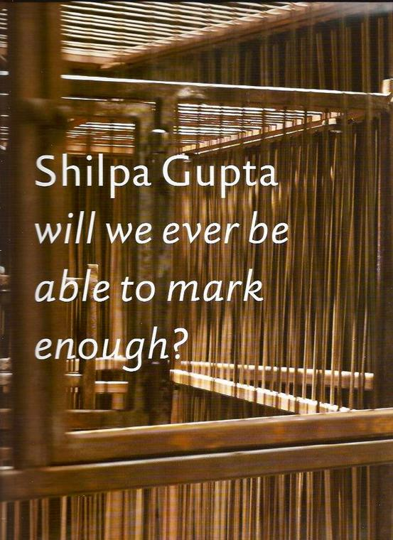 Shilpa Gupta: Will we ever be able to mark enough?