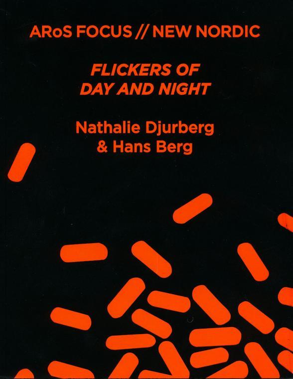 Nathalie Djurberg & Hans Berg: Flickers of day and...