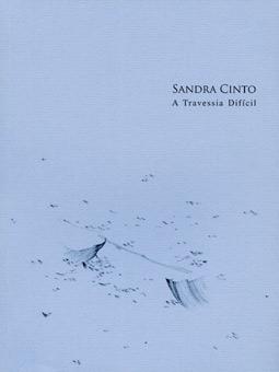 Sandra Cinto: A Travessia Dificil