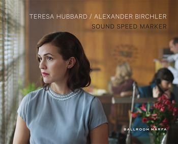 Teresa Hubbard / Alexander Birchler: Sound Speed M...
