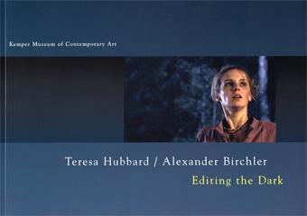 Teresa Hubbard / Alexander Birchler