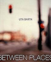 Uta Barth: In Between Places