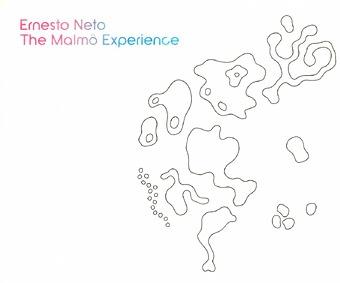Ernesto Neto: The Malmo Experience
