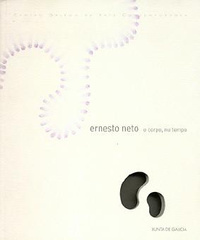 Ernesto Neto, o corpo, nu tempo