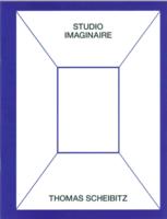 Thomas Schebitz: Studio Imaginaire