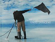 Tomas Saraceno: Cloud Cities