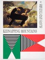 Slavs and Tatars: KIDNAPPING MOUNTAINS